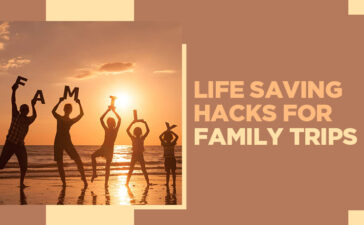 Life Saving Hacks For Family Trips Blog Featured Image