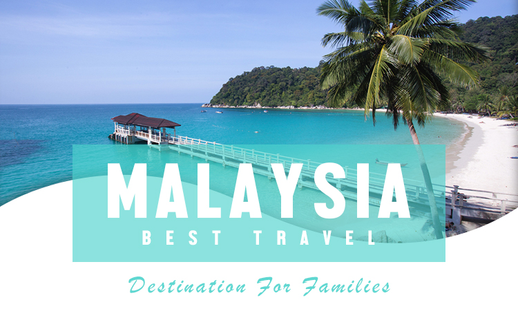 Malaysia Best Travel Destination For Families Blog Featured Image
