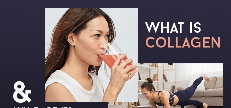How Collagen Benefits Your Health Blog Featured Image