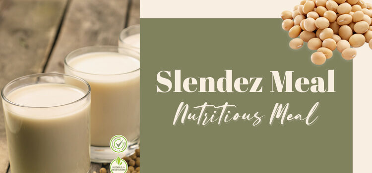 Slendez Meal nutritious meal replacement drink Blog Featured Image