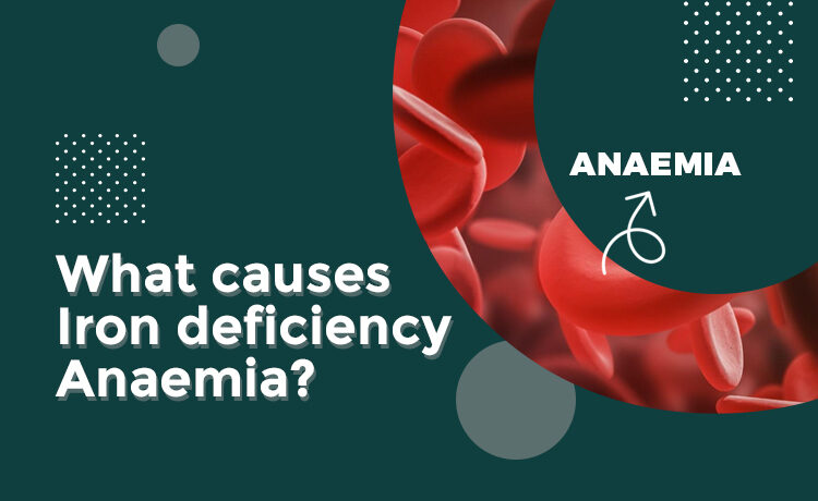 What causes iron deficiency anaemia blog featured image