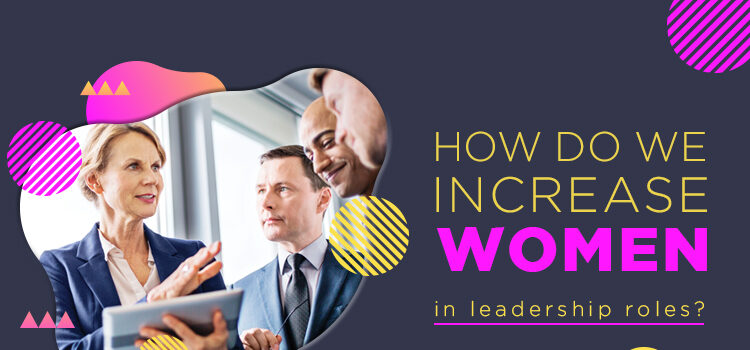 Women In Leadership Roles Blog Featured Image