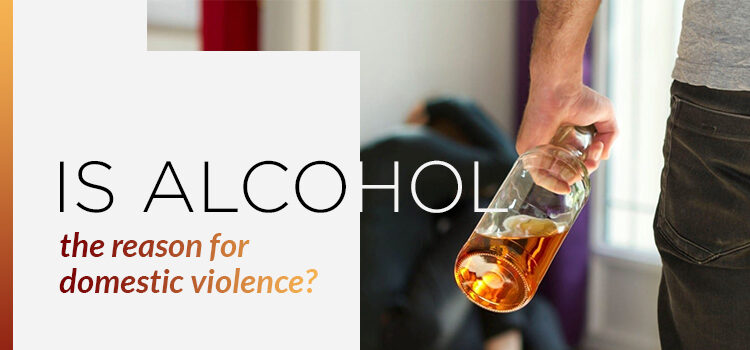 Alcohol And Domestic Violence Blog Featured Image