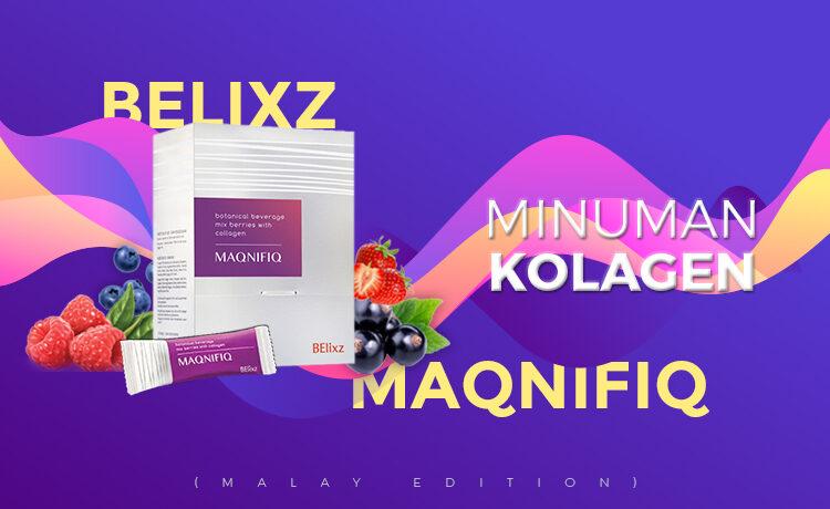Minuman Kolagen Belixz Maqnifiq Blog Featured Image