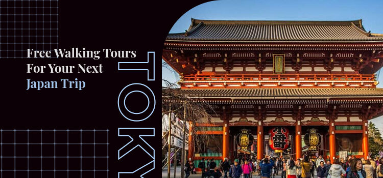 Tokyo Free Walking Tours Blog Featured Image