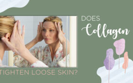 Can Collagen Help Tighten Loose Skin Blog Featured Image