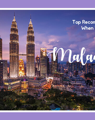 Recommendation When You Travel To Malaysia blog featured image