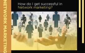 Success In Network Marketing Blog Featured Image