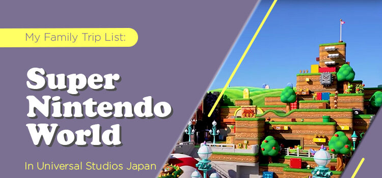 Super Nintendo World In Universal Studios Japan Blog Featured Image