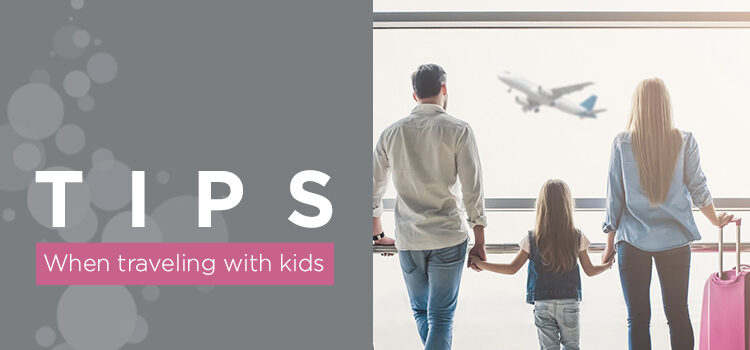 Tips When Traveling With Kids Blog Featured Image