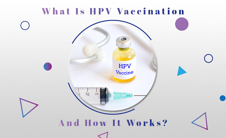 What Is HPV Vaccination Blog Featured Image