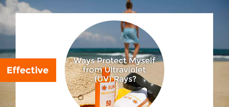 How To Protect Yourself From UV Rays Blog Featured Image