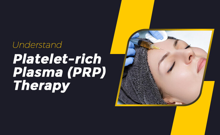 Platelet-rich Plasma (PRP) Therapy Blog Featured Image