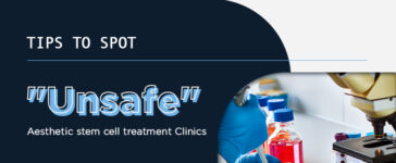 Unsafe Aesthetic Stem Cell Treatment Clinics