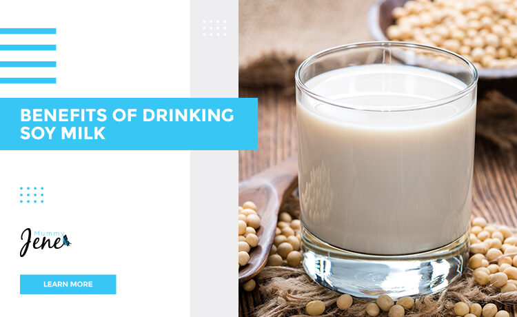 Benefits Of Drinking Soy Milk Blog Featured Image