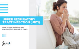 What Is Upper Respiratory Tract Infections (URTI) Blog Featured Image