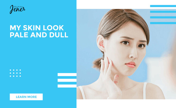 Skin Look Pale And Dull Blog Featured Image