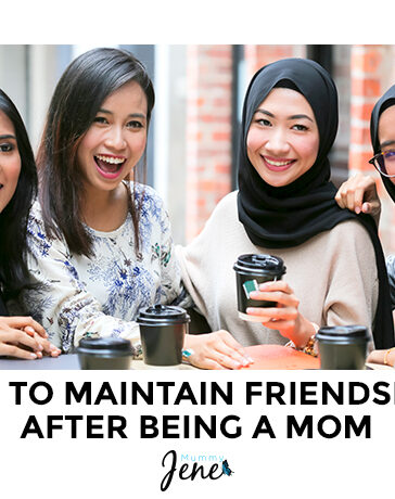How To Maintain Friendships After Being a Mom Blog Featured Image