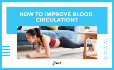 Tips To Improve Blood Circulation blog Featured Image