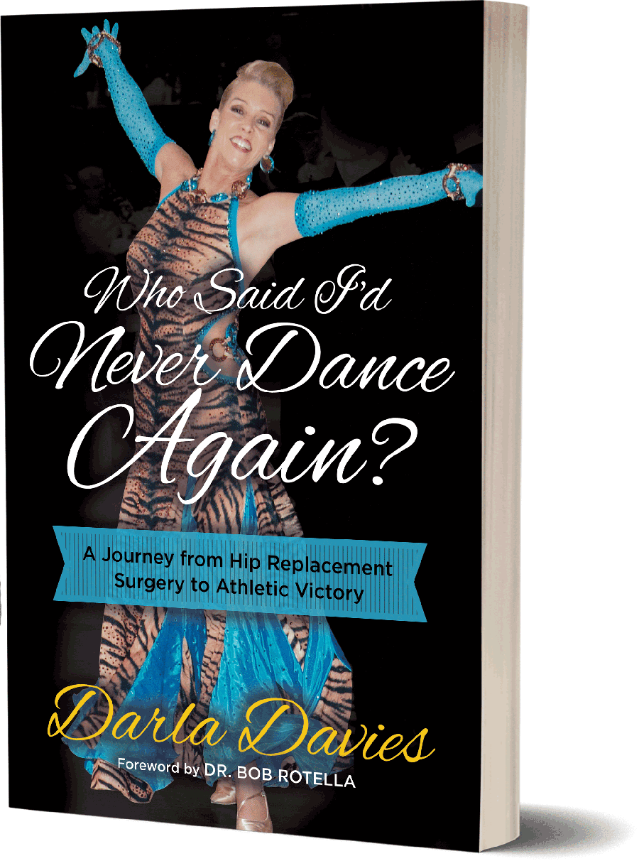 Who Said I'd Never Dance Again by Darla Davies