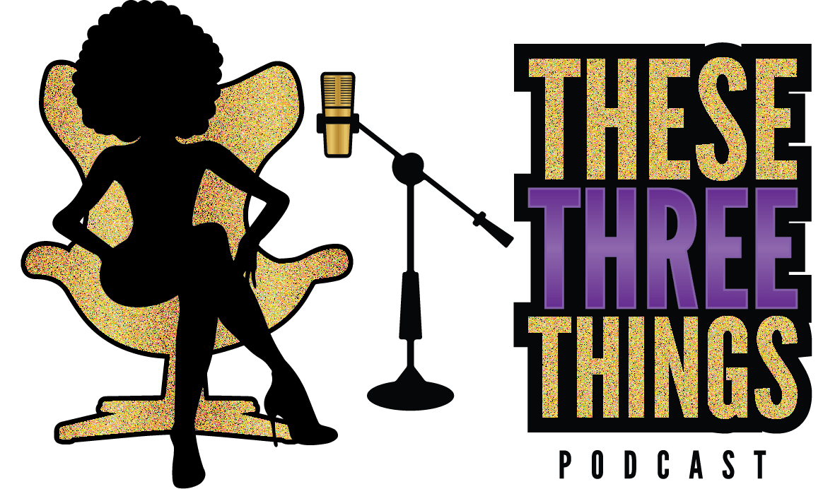 These Three Things Podcast