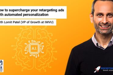 How to supercharge your retargeting ads with automated personalization