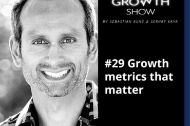 #29 Growth metrics that matter