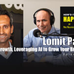 Lomit Patel, VP of Growth, Leveraging AI to Grow Your Business – Episode 110
