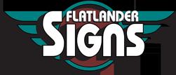 Flatlander Signs
