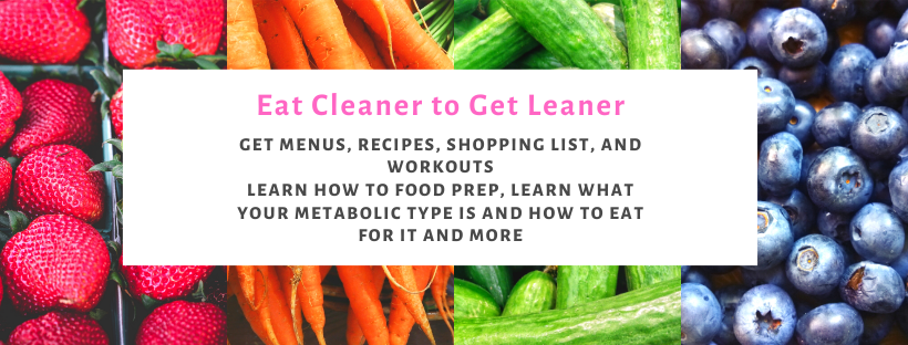 eat cleaner to get leaner