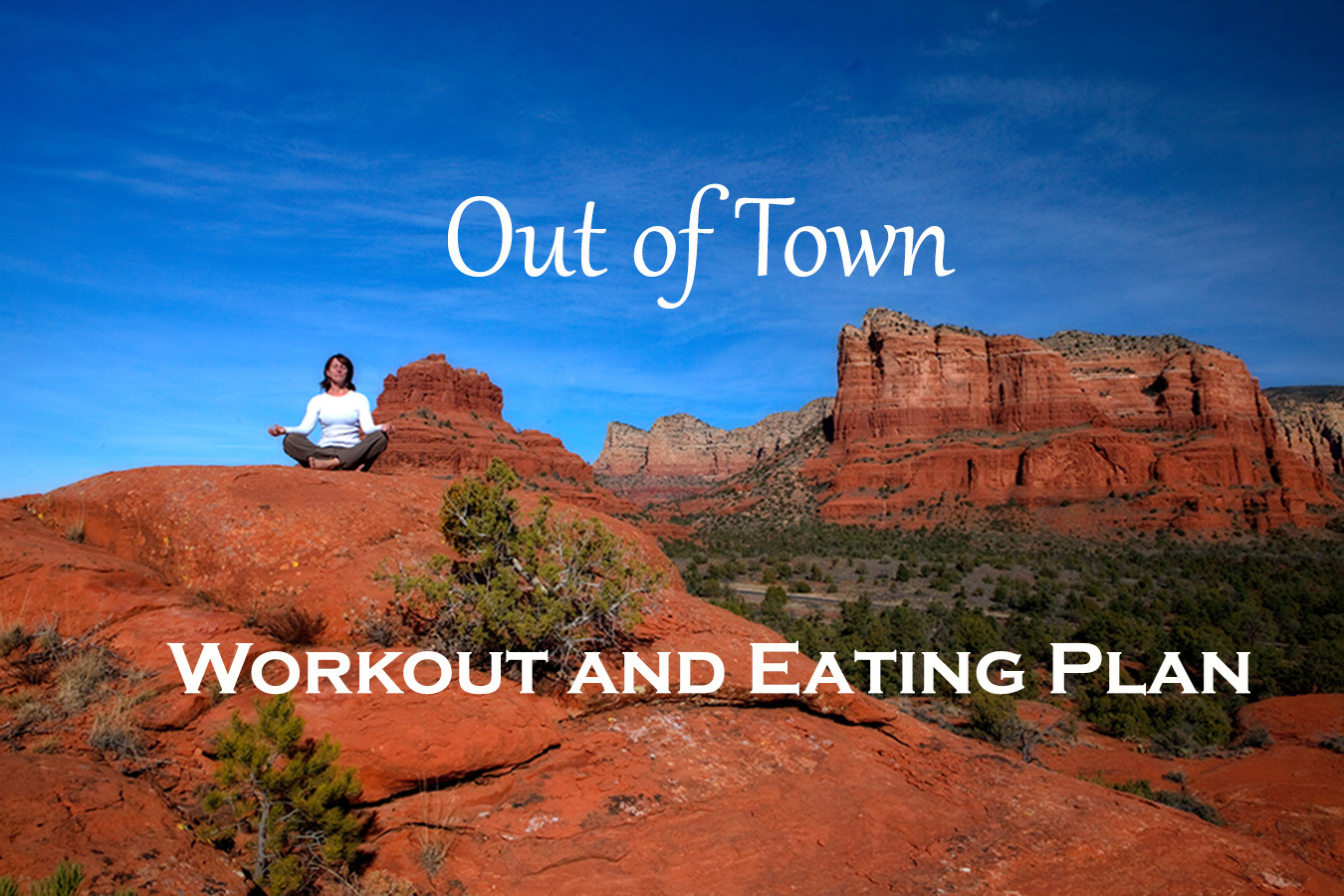 out of town workout