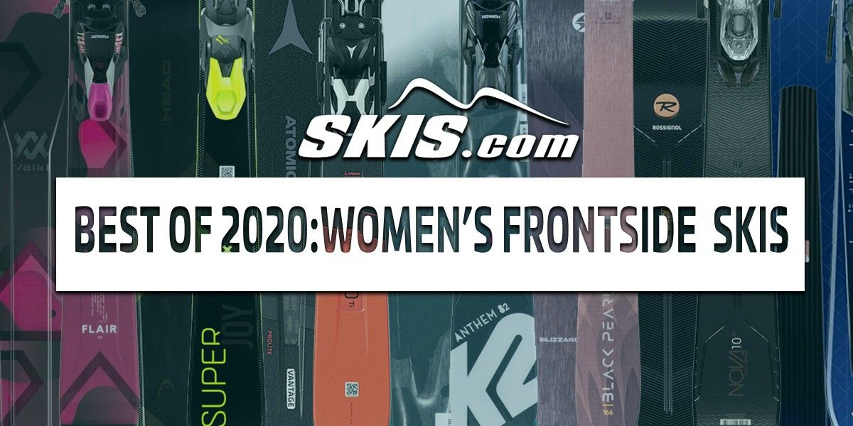 Top Women's Frontside Skis 2020