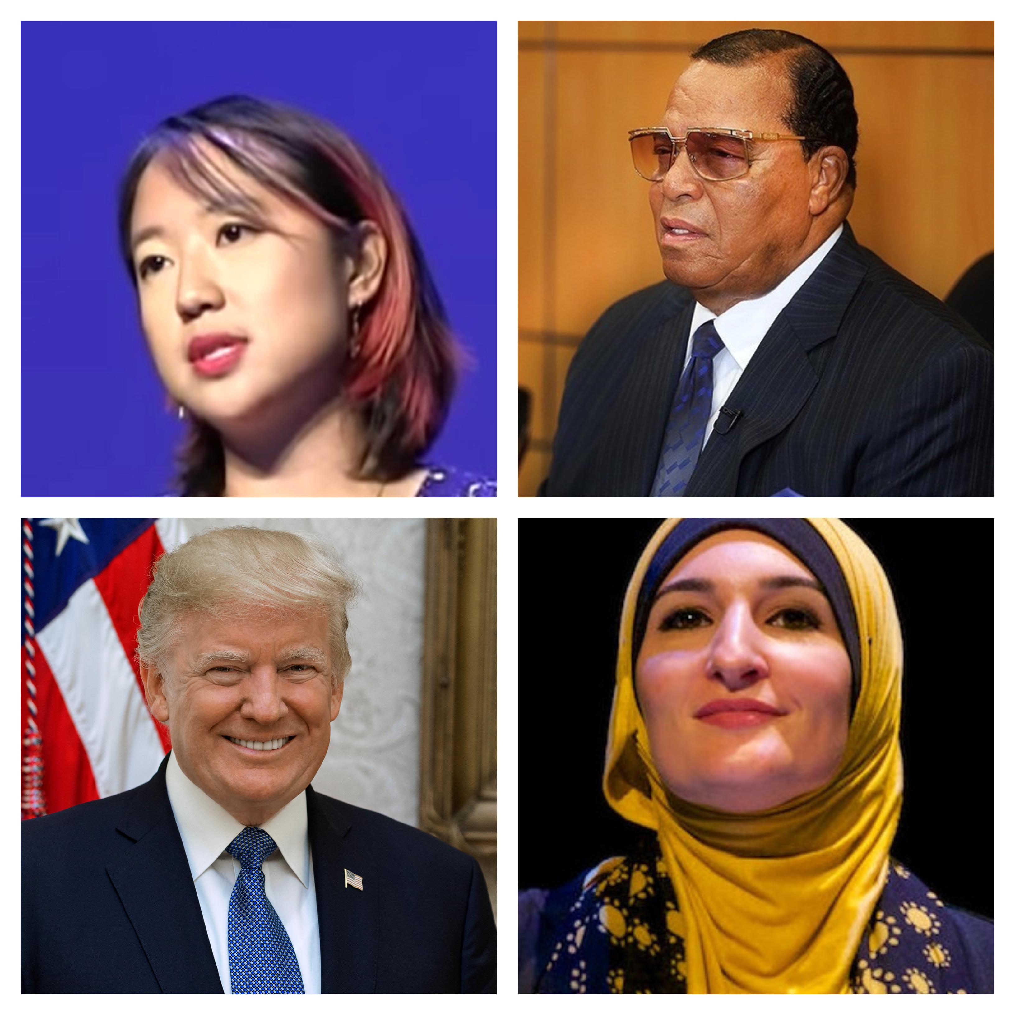Sarah Jeong, Louis Farrakhan, Donald Trump, Linda Sarsour