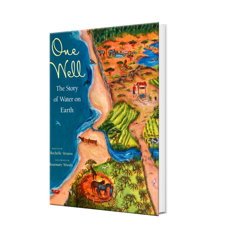 one well, rochelle strauss, author, book, environment