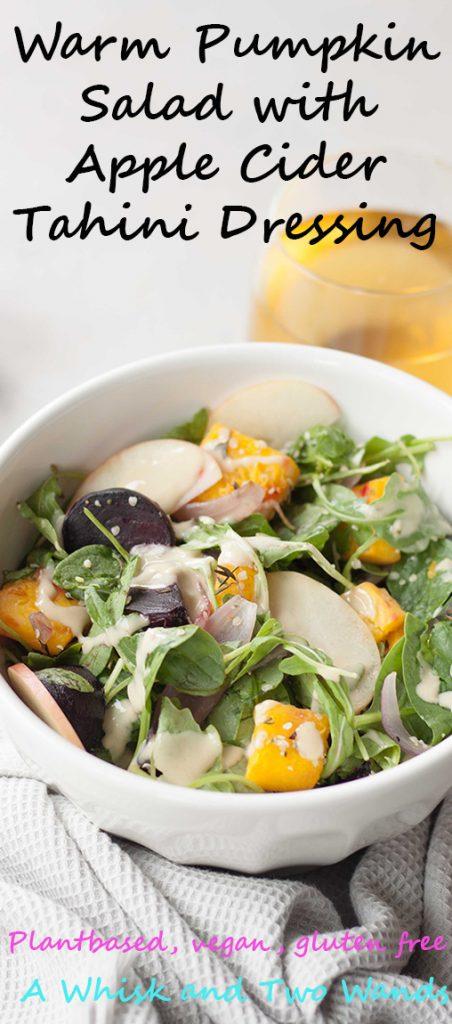 Warm Pumpkin Salad with Apple Cider Tahini Dressing