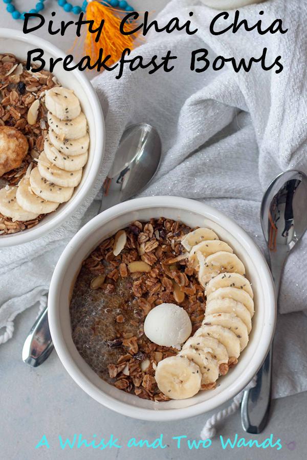 Dirty Chai Chia Breakfast Bowls
