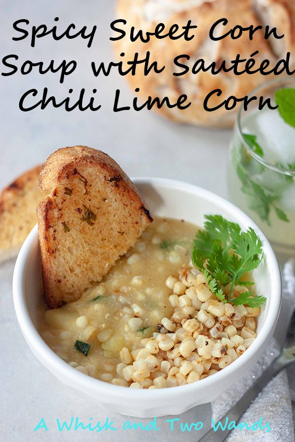 Spicy Sweet Corn Soup with Sautéed Chili Lime Corn. Enjoying local sweet corn and fresh summer flavors in this cozy bowl of soup perfect for fall! Simple soup with sweet corn and potatoes topped with fresh chili lime sweet corn for a bite of spice for a flavorful hearty soup. Vegan and gluten free friendly.