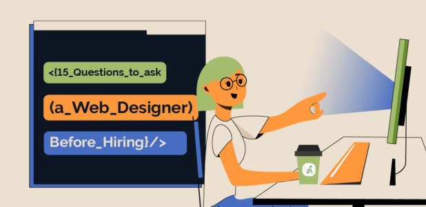 15 Questions To Ask a Website Designer Before Hiring