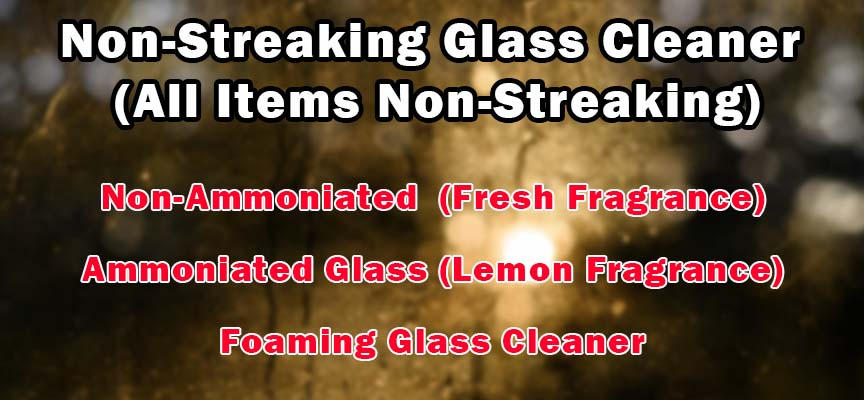 Non-Streaking Glass Cleaner (All Items Non-Streaking)