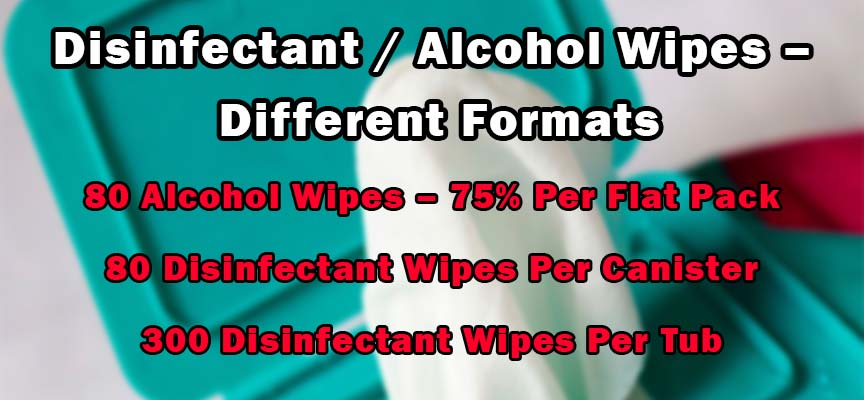 Disinfectant / Alcohol Wipes