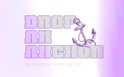 Drop An Anchor