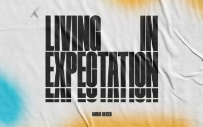 Living in Expectation