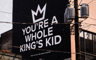 You're a Whole King's Kid