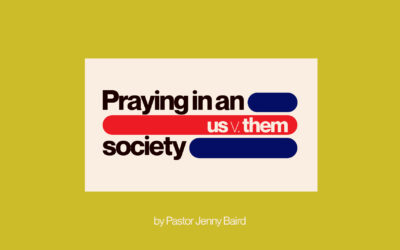 "Praying in an ""Us v. Them"" Society"