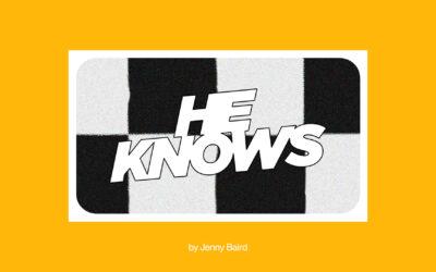 He Knows: A Graduation Blog