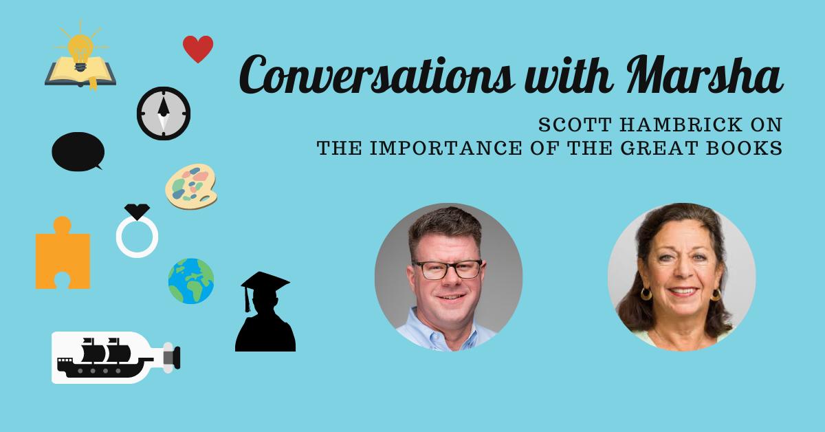 Conversations with Marsha: Scott Hambrick of Online Great Books