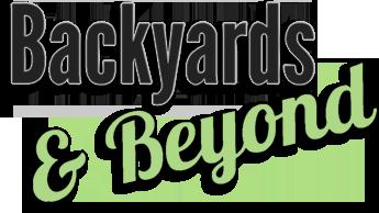 Backyards and Beyond