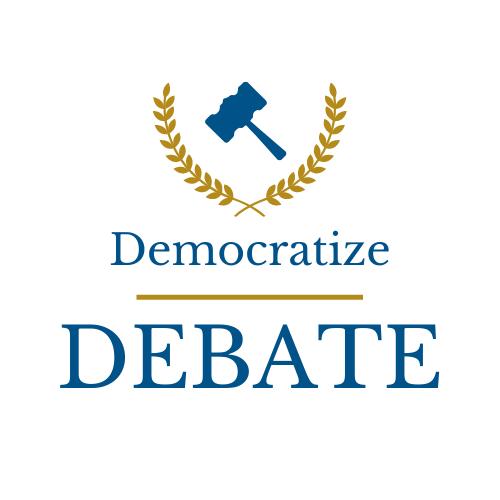 Democratize Debate