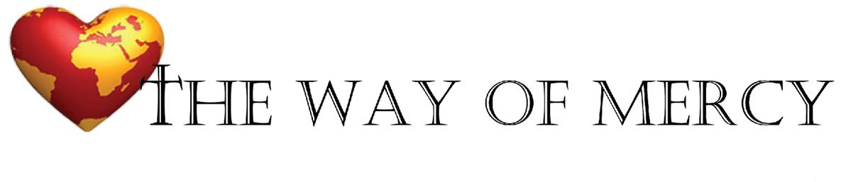 The Way of Mercy