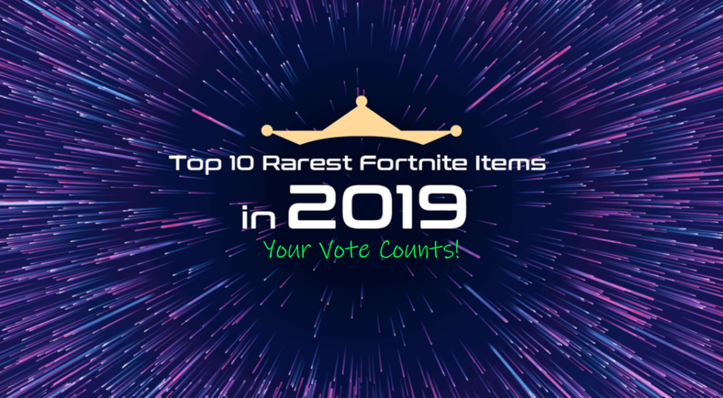 rarest fortnite items 2019